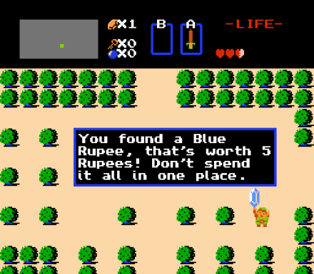 """You found a Blue Rupee. That's worth 5 Rupees. Don't spend it all in one place!"""